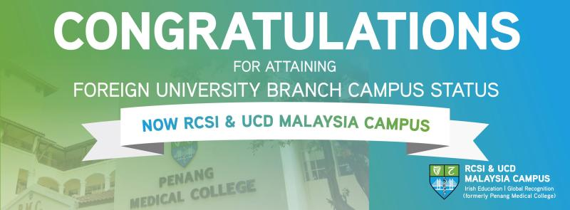 "Penang Medical College granted ""Foreign University Branch Campus"" status"